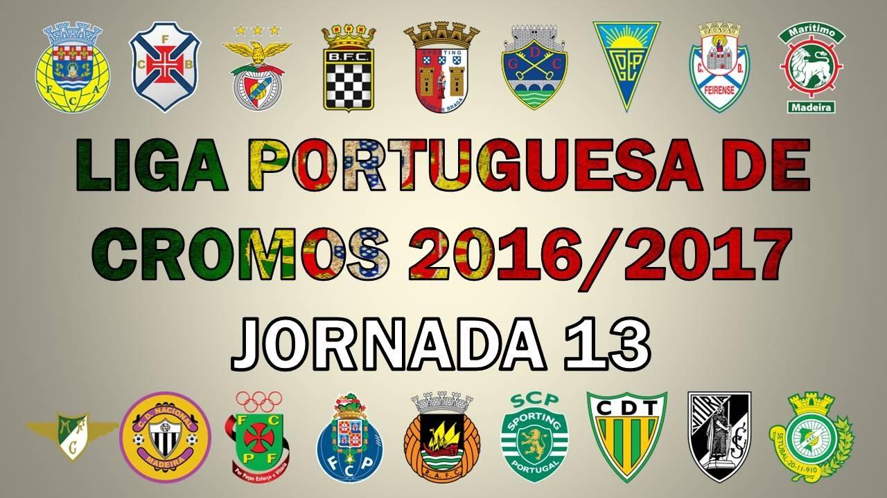 LIGA PORTUGUESA de CROMOS 2016/17 (Jornada 13)