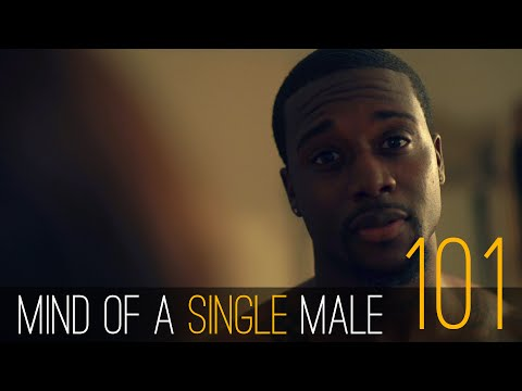 Mind of A Single Male | #Ep101 #Premiere | Black Web Series