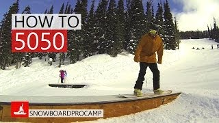How to 50 50 on a Snowboard - Snowboarding Tricks
