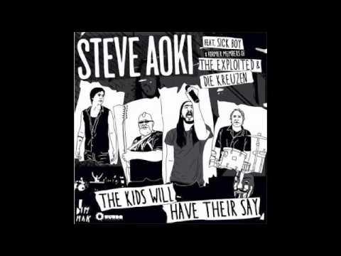 "Steve Aoki feat Sick boy ""The Kids will have their say"" (J devil remix)"
