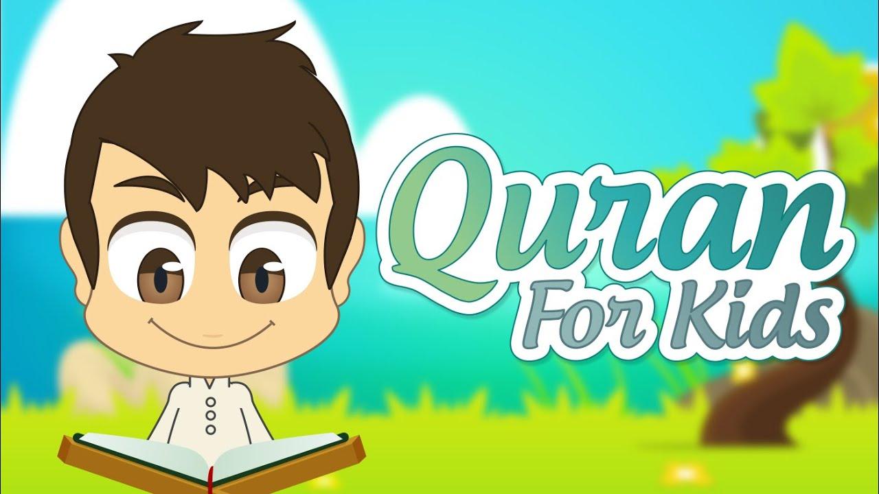 Quran For Kids Surah Al-Asr to Surah An-Nas - القران للأطفال - سورة العصر إلى سورة الناس