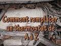 Comment remplacer un thermostat de A à Z