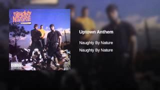Uptown Anthem