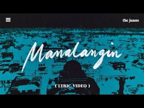 The Juans – Manalangin