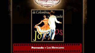 JOROPOS DE COLOMBIA Y VENEZUELA iLatina CD 18 Bailes Típicos Folklore World, Los Merecures