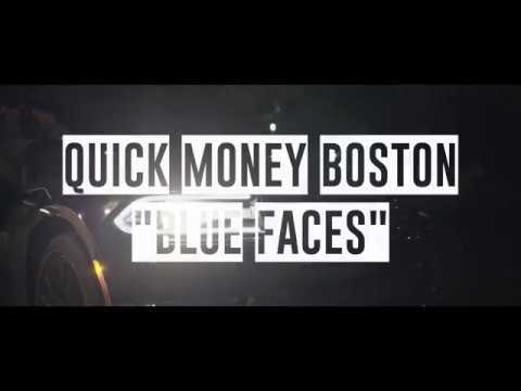 "Quick Money Boston- ""Blue Faces"" (Shot by @Ganktowndurt)"