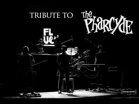 Flue - Tribute to The Pharcyde (Official Video)