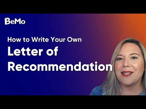 How To Write Your Own Letter Of Recommendation | BeMo Academic Consulting