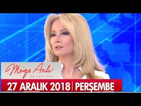 Müge Anlı ile Tatlı Sert 27 Aralık 2018 Perşembe  - Tek Parça
