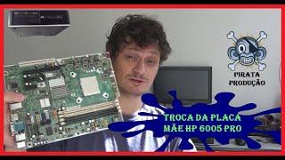 Troca da placa mãe HP 6005 Pro modelo Compaq AM3