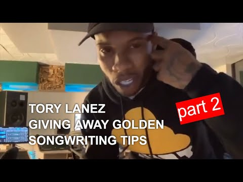 TORY LANEZ giving away golden songwriting tips! (Part 2)
