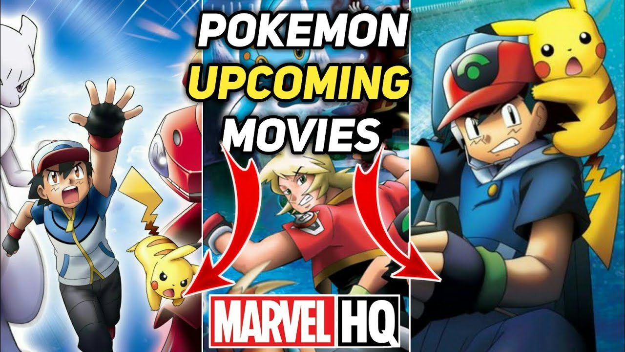 Pokemon Upcoming Movies| Pokemon Movie Temple Of The Sea |Pokemon Movies 9  & Movie 16 Come Marvel HQ - YouTube