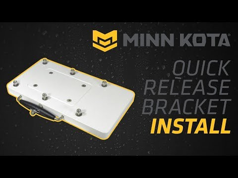 BLA - Trade Talk - Minn Kota - Quick Release Bracket Install