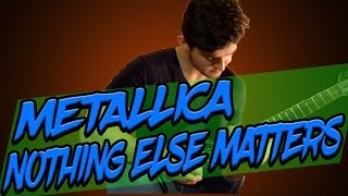 Metallica Nothing else matters (Разбор на гитаре)