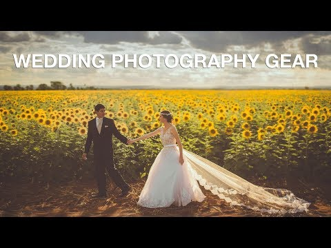 WEDDING PHOTOGRAPHY GEAR: The Ultimate List!