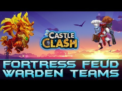 Fortress Feud Teams For Every Warden - Castle Clash