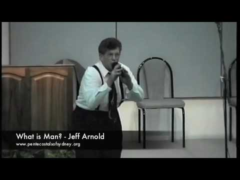 What is Man? – Jeff Arnold
