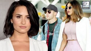 Is Singer Demi Lovato Miffed Over Priyanka Chopra and Nick Jonas' Closeness? | LehrenTV