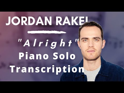 New Transcription / Jordan Rakei - Alright