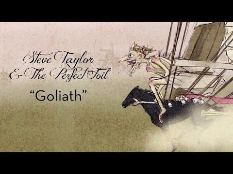 """Goliath"" - Steve Taylor & The Perfect Foil"