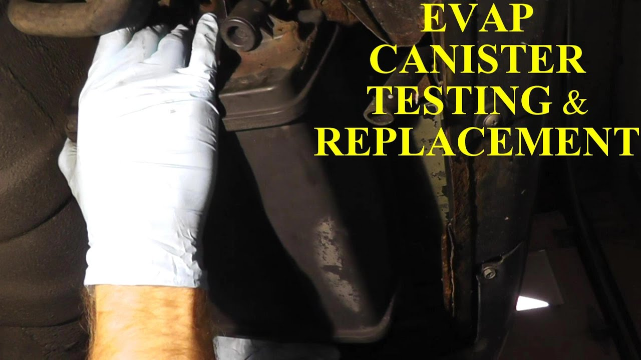 how to test and repalce an evap canister hd