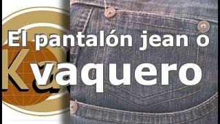 El pantalón jean o vaquero