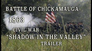 """Shadow In The Valley"" Chickamauga DVD Trailer"