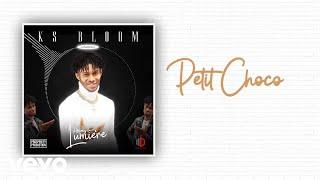 KS Bloom - Petit Choco (Lyric Video)
