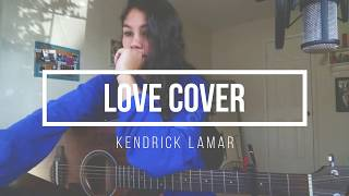 Love Cover Kendrick Lamar