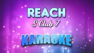 S Club 7 - Reach (Karaoke version with Lyrics)