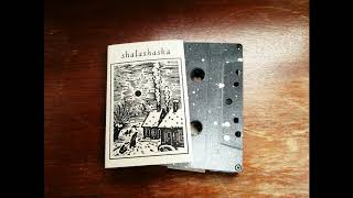 Shalashaska -s/t Tape ( my new Band)