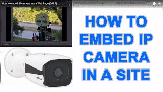 How to embed IP camera into a …