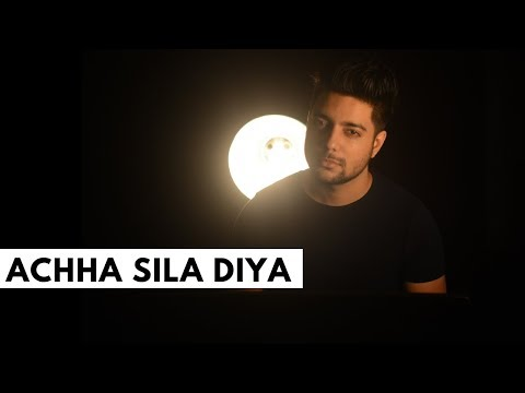 Achha Sila Diya Tune Mere Pyar Ka - Unplugged Cover | Siddharth Slathia
