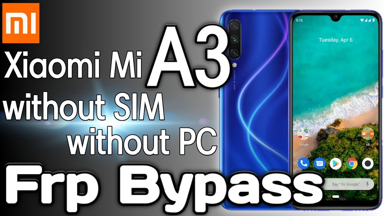 Mi A3 FRP Bypass Google Account Without   PC / Without SIM | Mi A3 Frp Unlock | google bypass rawal