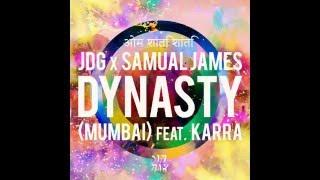 Скачать Samual James JDG Karra Dynasty Mumbai Feat KARRA Extended Mix