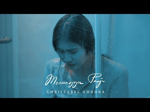 Christabel Annora - Menunggu Pagi (Official Music Video)