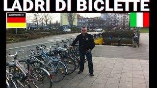 LADRI DI BICICLETTE ITALIA - GERMANIA !!!