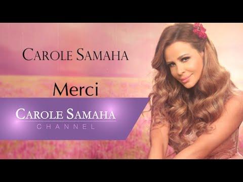 Merci - Carole Samaha /  ميرسي - كارول سماحة