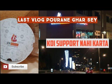 last vlog | koi support karta nahi | new ghar main mileinge