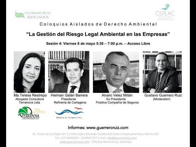 """Video Sesión 4 de los Coloquios Aislados de Derecho Ambiental """"Riesgo Legal Ambiental en la Empresa"""""""