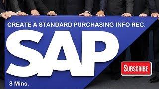Comment Créer un Standard de l'Achat d'INFO rec. (2019) SAP MM