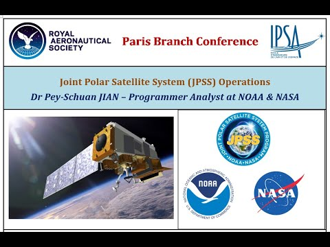 Joint Polar Satellite System (JPSS) Operations | Webconference | IPSA x Royal Aeronautical Society
