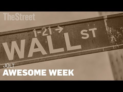 This Has Been an Awesome Week on Wall Street