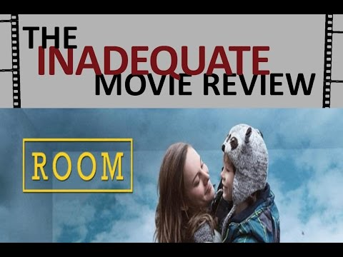Room - Inadequate Movie Review