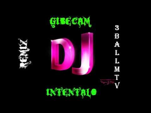 INTENTALO,3 BALL MTY-DJ GIBECAM