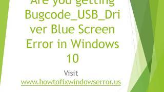 Скачать Fix Bugcode USB Driver Blue Screen Error In Windows 10