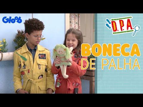 D.P.A.: Diversões no Prédio Azul | Boneca de Palha | Exclusivo Web