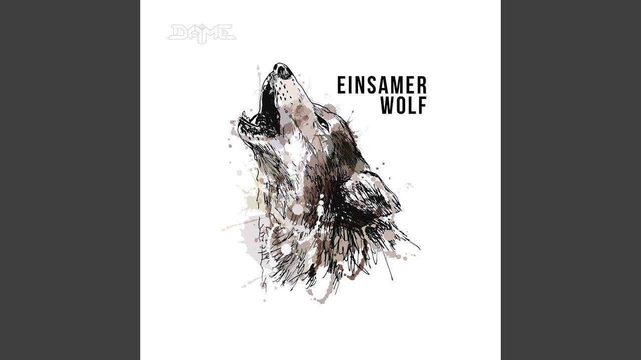 Wolf deutsch einsamer sprüche einsamer Wolf