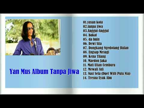 Yan Mus Album Tanpa Jiwa