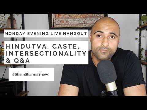 Monday Live Hangout: Podcast News, Hindutva And Q&A
